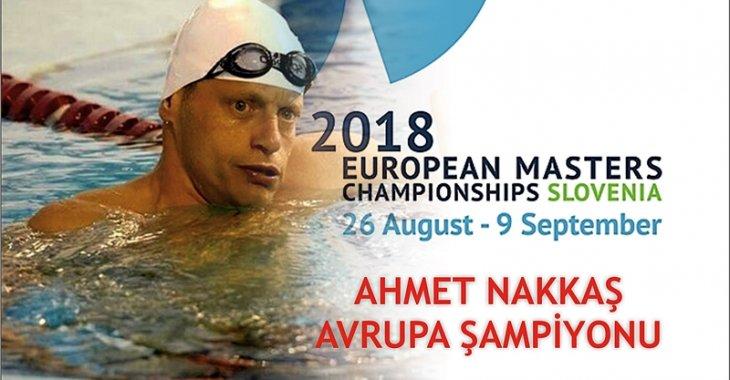 AHMET NAKKAŞ AVRUPA ŞAMPİYONU!