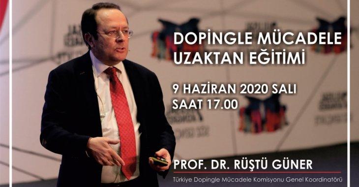 PROF. DR. RÜŞTÜ GÜNER İLE ONLINE DOPİNGLE MÜCADELE EĞİTİMİ!