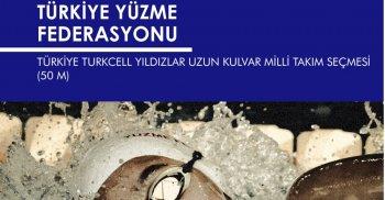 TÜRKİYE TURKCELL YILDIZLAR UZUN KULVAR MİLLİ TAKIM SEÇMESİ - 50M