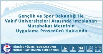Gençlik ve Spor Bakanlığı ile Vakıf Üniversiteleri Arasında İmzalanan Mutabakat Metninin Uygulama Prosedürü Hakkında