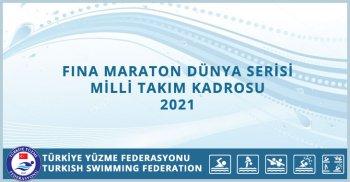 FINA MARATON DÜNYA SERİSİ MİLLİ TAKIM KADROSU 2021